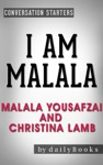Conversations On I Am Malala By Malala Yousafzai And Christina Lamb