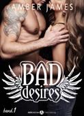 Bad Desires - Band 1