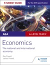 AQA A-level Economics Student Guide 4 The National And International Economy