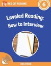 Leveled Reading How To Interview