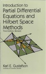 Introduction To Partial Differential Equations And Hilbert Space Methods
