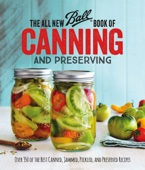 The All New Ball Book Of Canning And Preserving - Jarden Home Brands Cover Art