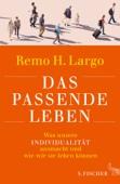 Remo H. Largo - Das passende Leben Grafik