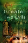 The Greater Of Two Evils
