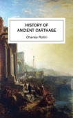 History of Ancient Carthage - Charles Rollin Cover Art