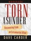 Torn Asunder Workbook