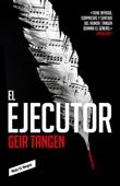 Geir Tangen - El ejecutor portada