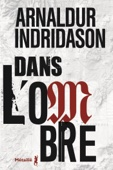 Arnaldur Indriðason - Dans l'ombre illustration