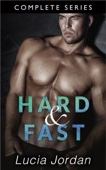 Hard And Fast - Complete Series - Lucia Jordan Cover Art