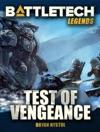 BattleTech Legends Test Of Vengeance
