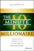 D. R. Barton, Jr. - The 10-Minute Millionaire portada