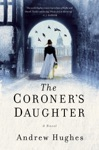 The Coroners Daughter A Novel