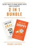 Secret Ways To Make Money With EBay  Shopify 2 In 1 Bundle