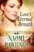 Naomi Rawlings - Love's Eternal Breath kunstwerk