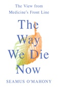 The Way We Die Now - Seamus O'Mahony Cover Art