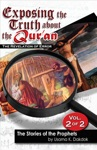Exposing The Truth About The Quran The Revelation Of Error Volume 2