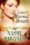 Loves Eternal Breath