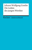 Lektüreschlüssel. Johann Wolfgang Goethe: Die Leiden des jungen Werther