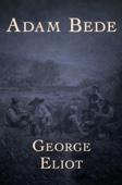 George Eliot - Adam Bede  artwork