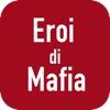 Eroi di Mafia