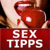 Sextipps - Die besten Tipps für erotischen und erfüllten Sex für Frauen und Männer