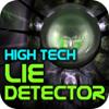 High Tech Lie Detector