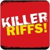 Killer Riffs
