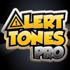 Alert Tones Pro - Personalise your SMS,Ringtone,Email,Voice Mail and Much More