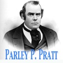 Parley P. Pratt: Autobiography & Other LDS Writings Collection
