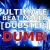 Ultimate Beat Maker [Dubstep] HD