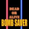 BOMB SAVER