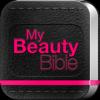 My Beauty Bible - Hair, Nails & Makeup