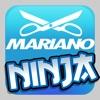 Mariano Ninja!