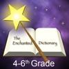 Enchanted Dictionary 4-6th Grade