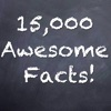 15,000 Facts!
