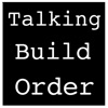 Talking Build Order