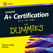 CompTIA A+ Certification All-in-One For Dummies - Official Review Book, Inkling Interactive Edition