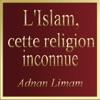 L'Islam, cette religion inconnue