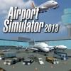 Airport Simulator 2013 (English Version)