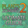 Guide - Plants vs Zombies 2