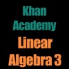 Khan Academy: Linear Algebra 3