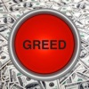 GREED BUTTON
