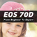 iEOS70D Pro - Training For Canon EOS 70D