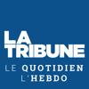 La Tribune - Le Quotidien & L'Hebdomadaire