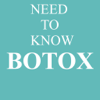 BOTOX, What You Need To Know About Botox