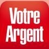 Votre Argent : bourse, finance, gérer votre budget
