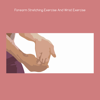 download Forearm stretching exercise and wrist exercise