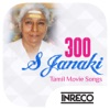 300 S Janaki Tamil Movie Songs