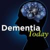Dementia Today