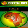 Hypothetical Africa - A satirical view of Africa.